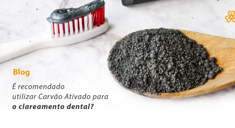 É recomendável utilizar Carvão Ativado para o clareamento dental?